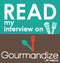 Read-my-interview-on-Gourmandize-UkIreland (2)