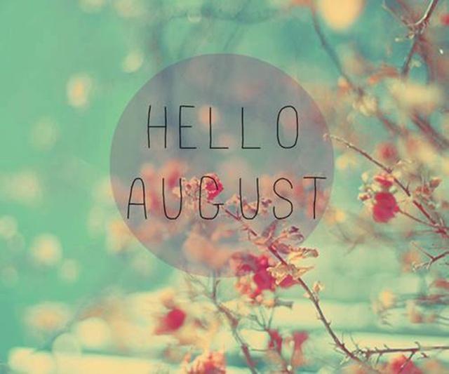 Hello August copy
